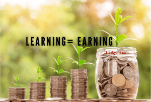 Learning is earning